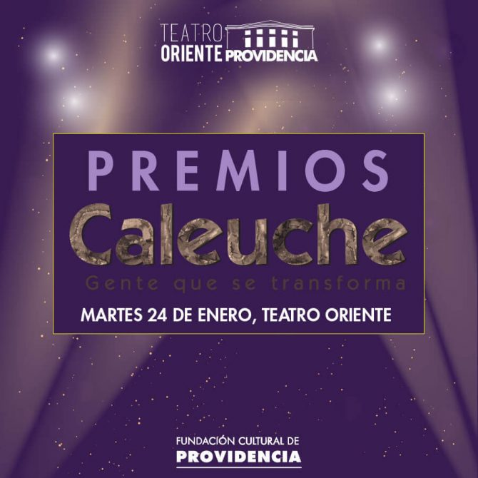 Premios Caleuche 2017: Gente que se Transforma