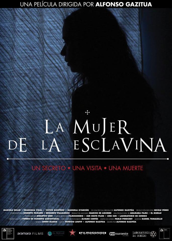 """CICLO DE CINE: ESTRENOS DE CINE CHILENO """"La mujer de la esclavina, de Alfonso Gazitúa (2015)"""""""