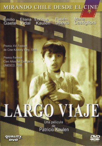 Ciclo de Cine – Películas de Mi Vida: Largo viaje, de Patricio Kaulen (Chile, 1967)