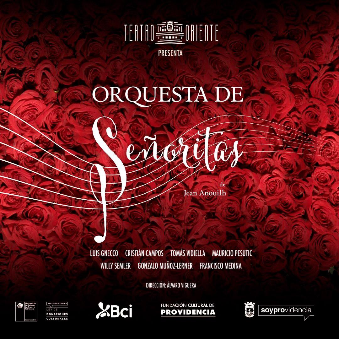 """""""Orquesta de Señoritas"""" el gran estreno de   reapertura del Teatro Oriente"""