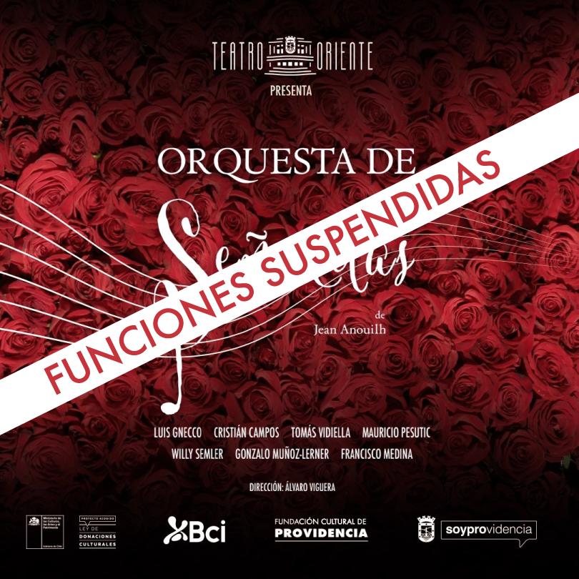 """Teatro Oriente suspende funciones de """"Orquesta de Señoritas"""""""