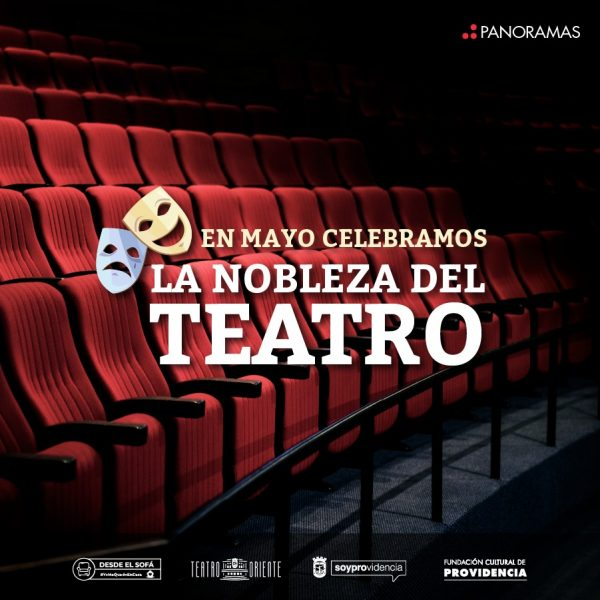 Fundación Cultural de Providencia celebra la nobleza del teatro